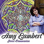 Amy Lambert Sweet Communion