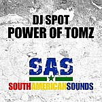 DJ Spot Power Of Tomz