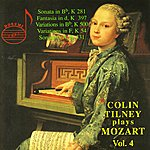 Colin Tilney Colin Tilney Plays Mozart Vol. 4