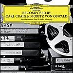 Carl Craig ReComposed By Carl Craig & Moritz Von Oswald