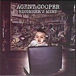 Agent Cooper Beginner's Mind