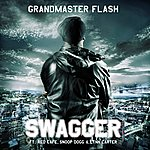 Grandmaster Flash Swagger (Feat. Red Cafe, Snoop Dogg & Lynn Carter)