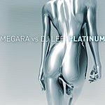 Megara Platinum (Megara Vs. DJ Lee)
