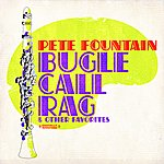 Pete Fountain Bugle Call Rag & Other Favorites (Digitally Remastered)