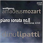 Dinu Lipatti Mozart: Piano Sonata No. 8