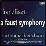 Sir Thomas Beecham Liszt: A Faust Symphony