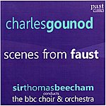 Sir Thomas Beecham Gounod: Scenes From Faust