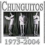 Los Chunguitos Chunguitos 1973-2004, Vol. 1