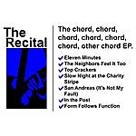 The Recital The Chord, Chord, Chord, Chord, Chord, Chord, Other Chord EP