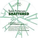 Tedd Patterson Shattered - Single