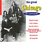Chicago The Great Chicago In Concert