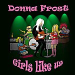 Donna Frost Girls Like Us