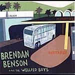 Brendan Benson Metarie