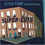 Cut Copy StarTime International Presents Super-Cuts
