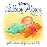 Fred Mollin Disney's Lullaby Album, Vol.2: Gentle Instrumental Favorites For Baby