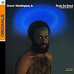 Grover Washington, Jr. Feels So Good
