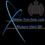 Mellow Trax Phuture Vibes 09 (Feat. Lyck)(5-Track Maxi-Single)