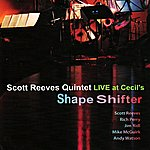 Scott Reeves Shape Shifter - Live At Cecil's
