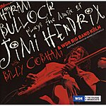 Hiram Bullock Hiram Bullock Plays The Music Of Jimi Hendrix