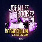 John Lee Hooker Boogie Chillin & Other Favorties (Digitally Remastered)