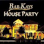 The Bar-Kays House Party
