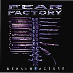 Fear Factory Demanufacture (Special Edition)