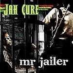 Jah Cure Mr. Jailer (Single)