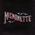 The Avett Brothers Mignonette