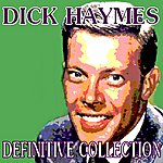 Dick Haymes Definitive Collection