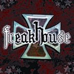 Freakhouse Freakhouse