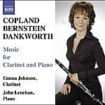 Emma Johnson Copland: Violin Sonata (Arr. for Clarinet & Piano)/Bernstein, L.: Clarinet Sonata/Dankworth: Suite For Emma & Picture Of Jeannie