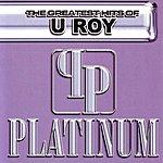 U-Roy The Greatest Hits Of U Roy