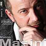 Marco Masini L'Italia... E Altre Storie
