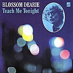 Blossom Dearie Teach Me Tonight