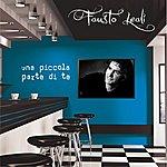 Fausto Leali Una Piccola Parte Di Te (Single)