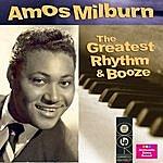 Amos Milburn The Greatest Rhythm & Booze Collection