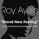 Roy Ayers Brand New Feeling (Sting International Controversy Mix)
