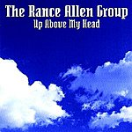 Rance Allen Up Above My Head (Remastered)