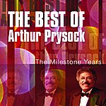Arthur Prysock The Best Of Arthur Prysock: The Milestone Years (Remastered)