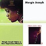 Margie Joseph Margie Joseph Makes A New Impression/Phase II