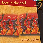James Asher Feet In The Soil, Vol.2
