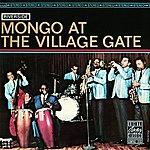 Mongo Santamaria Mongo At The Village Gate