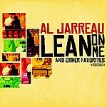 Al Jarreau Lean On Me & Other Favorites (Digitally Remastered)