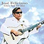 José Feliciano Chico And The Man