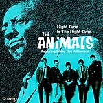 The Animals Night Time Is The Right Time