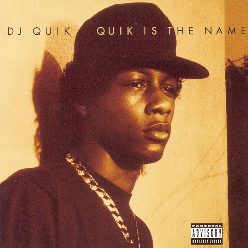 Cover Art: Quik Is The Name (Parental Advisory)
