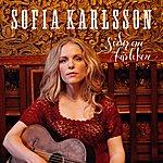Sofia Karlsson Söder Om Kärleken