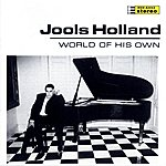 Jools Holland World Of His Own