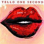 Yello One Second