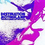 Roy Ayers Destination Motherland: The Roy Ayers Anthology